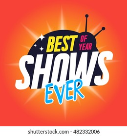 Vector banner with best shows ever label, isolated on red background.