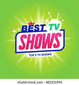Vector banner with best tv shows label, isolated on green background.