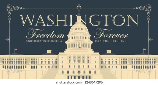 Vector banner or card with words Freedom forever and image of the US Capitol Building in Washington DC in retro style in frame with curls. American landmark.