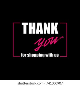 "Vector banner design ""Thank you for shopping with us""."