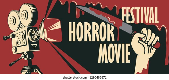 Vector banner for festival horror movie. Illustration with old film projector and a hand holding a bloody knife. Scary cinema. Horror film night. Can be used for advertising, banner, flyer, web design