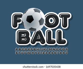 Vector banner Football with decorative Ball. Modern black Font. Glossy Alphabet Letters and Numbers
