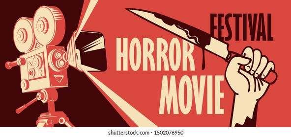 Vector banner for horror movie festival. Illustration with old film projector and a hand holding a bloody knife. Scary movie. Suitable for poster, flyer, billboard, web design, ticket, advertising