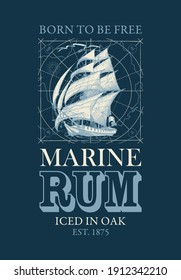 Vector banner or label with the inscription Marine Rum and the words Born to be free. Decorative illustration with a hand-drawn sailing ship on a dark background with map in retro style.