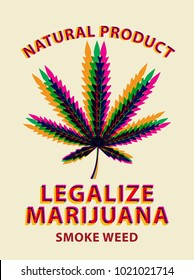 Vector banner for legalize marijuana with colorful cannabis leaf. Natural product of organic hemp. Smoke weed. Medical cannabis logo
