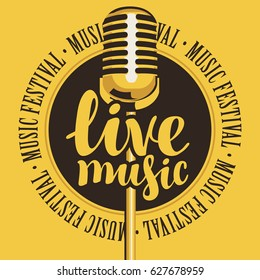 vector banner with microphone, inscription live music and the words music festival, written around