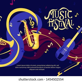 Vector banner for music festival. Hand lettering. Jazz concert invitation, greeting card, party  layout template. Performance advertising brochure. Saxophone, violin, trumpet flat style.