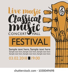 Vector banner for a music festival with the inscriptions Live music Classical music, neck of the guitar and place for text in retro style