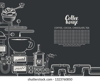 Vector banner on coffee theme with a cup of freshly brewed coffee, plant with conveyor coffee production, inscription Coffee House and place for text in retro style. Drawing chalk on the blackboard