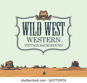 Vector banner on the theme of the Wild West with cowboy hat and emblem. Decorative landscape with American prairies and a silhouette of a cowboy on a horse. A lone rider in the desert.