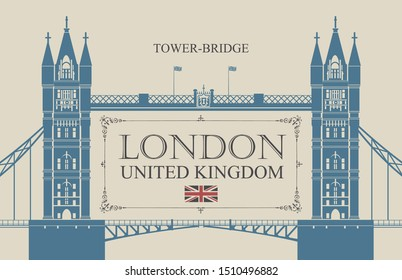 Vector banner or postcard with famous Tower-Bridge in London, UK. Retro postcard with a british flag and words London, United Kingdom