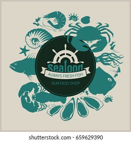Vector banner for seafood shop with the words always fresh fish and a picture of ship wheel, fish, crustaceans, molluscs and other marine life on the beige background in a retro style.