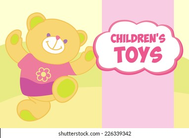 Vector banner with a teddy bear. Template for advertising children's store. Childrens toys