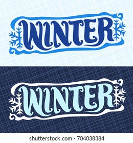 Vector banners for Winter season: retro christmas logo with snowflakes on blue geometric pattern, decorative handwritten font for word winter, hand lettering typography for calligraphic winter sign.
