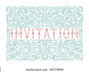 Vector beautiful invitation card with cute lettering and ornament.