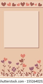 A vector beige background with flowers and hearts for Instagram story in 9:16 format. A stock doodle illustration with hearts and flowers and place for text for valentines day, wedding, anniversary