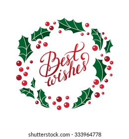 Vector best wishes christmas card. Beautiful calligraphy for your design.It can be used for card, label, poster, sticker.