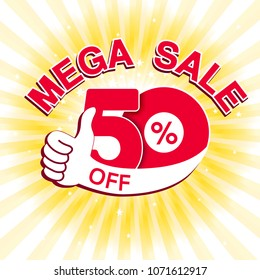 Vector big sale banner. Mega sale with 50 % off. Red special offer with best choice symbol on yellow striped background. Template design with gesture hand.