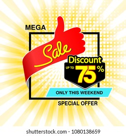 Vector big sale banner. Mega sale, up to 75 % off. Red blue special offer only this weekend. Template design with best choice symbol on yellow striped background. Discount label.