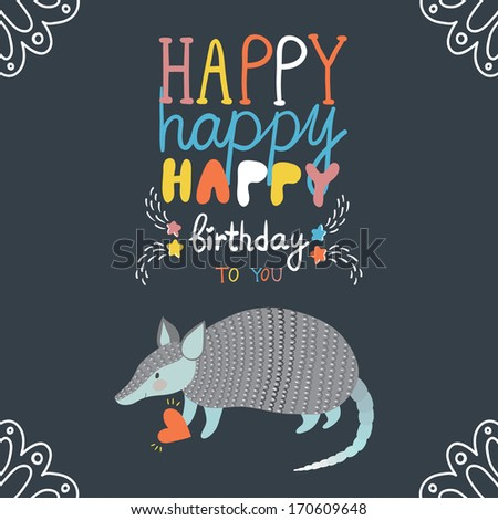 Vector Birthday Card With Hand Writing Text Happy And Smiling Armadillo
