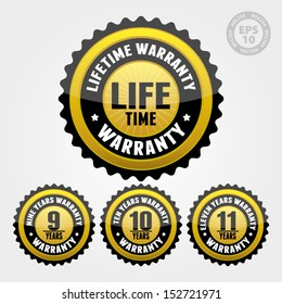 Vector : Black Gold Warranty Badge and Sign with lifetime, nine, ten, eleven years warranty - banner, sticker, tag, icon, stamp, label