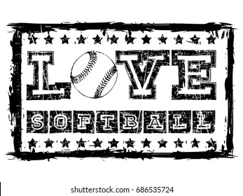 Vector black and white inscription love softball with stars in grunge frame. Design for tattoo or print t-shirt.
