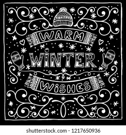 Vector black and white winter card with Warm winter wishes text, snow, hat, mittens and scarf. Christmas greeting card with brush calligraphy and hand drawn illustrations of mittens and hat