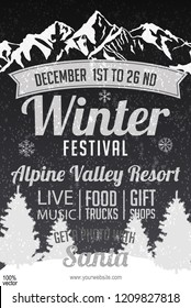 Vector black and white winter festival poster template on the Chalkboard Background. Black and white hand drawn alpine mountains and pines . Vector EPS 10 poster template for mountain resort.