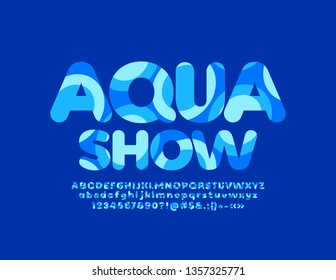 Vector blue label Aqua Show with bright pattern Font. Artistic Alphabet Letters, Numbers and Symbols