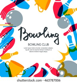 Vector bowling square banner, poster or flyer design template. Frame background with bowling ball, pins, shoes and hand drawn calligraphy lettering.
