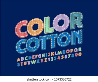 Vector bright Color Cotton Font. Fabric Children Alphabet Set. Letters, Numbers and Punctuation Symbols
