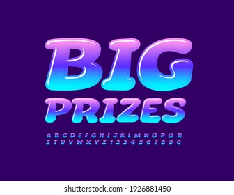 Vector bright emblem Big Prizes. Gradient color Font. Creative set of Alphabet Letters and Numbers