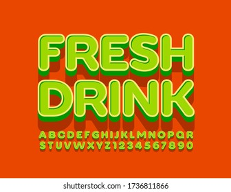 Vector bright emblem Fresh Drink. 3D Green Font. Modern Alphabet Letters and Numbers