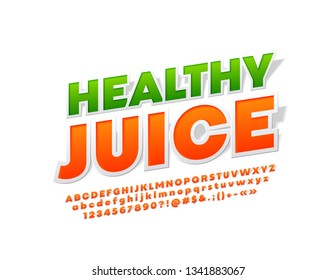 Vector bright emblem Healthy Juice with sticker style Alphabet Letters, Numbers and Symbols. Rotated orange Font