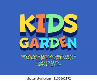 Vector Bright Emblem Kids Garden. Colourful funny Font with Shadow. Playful Alphabet Letters, Numbers and Symbols for Children