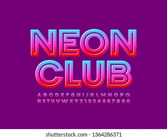 Vector bright emblem Neon Club. Gradient colorful Alphabet Letters and Numbers. Modern Font for Marketing, Advertising, Promotion design