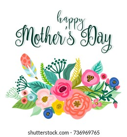 Vector bright illustration of cute floral composition and hand drawn letters Happy Mother's Day.