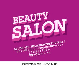 Vector Bright Logo Beauty Salon. Isometric Font with Shadow. 3D Alphabet Letters, Numbers and Symbols.