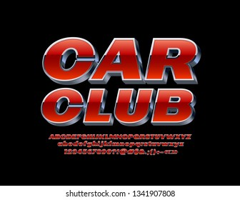 Vector bright Sign Car Club with isometric Font. Chic Red and Silver Alphabet Letters.