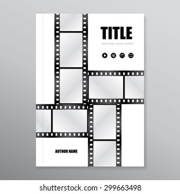 Vector brochure | report | book cover. Template with film strips. Use for movies, cinema, theater, festival, show etc.  Eps 10 vector file.