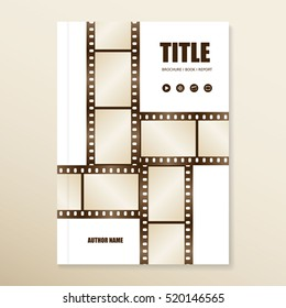 Vector brochure | report | book cover. Template with film strips. Use for movies, cinema, theater, festival, show etc. Old style. retro colors. Eps 10 vector file.