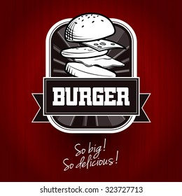 Vector burger logotype template for cafe and restaurants. Fast food in retro style