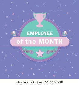 Vector Business Slogans and Motivation Quote Text, Employee Of The Month Concept Flat Style Emblem, Sticker, Label Illustration
