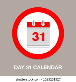 vector calendar date - day 31 - business office event sign, reminder icon