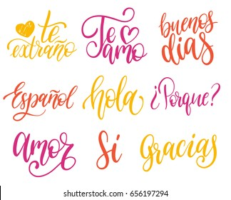 Vector calligraphic set of spanish translation of Thank You, Good Day, Why, I Love You, I Miss You, Spanish, Hello, Love, Yes phrases. Common words hand lettering collection.