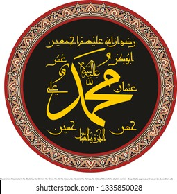 Vector calligraphy islamic. Translate;  Hz. Muhammed. May Allah's approval and Rıdvan be above them all. Hz. Ebubekir, Osman, Ömer, Ali,  Hasan,  Hüseyin, Hamza, Abbas. Wall panel, gift card, mosque.