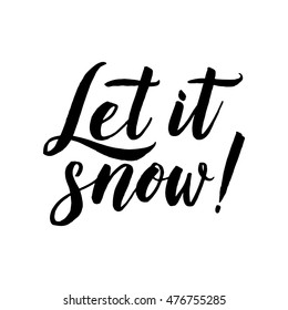 Vector calligraphy.  Let it snow poster or card. Grey Letters on the White Background