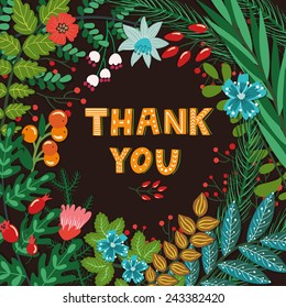 """Vector card with beautiful frame from different floral elements: flowers, berries, leaves, branches and hand written phrase """"Thank you"""". Floral vintage background. Bright greeting card."""