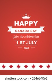 Vector card for Canada Day. Illustration for 1st of July Canada Independence Day with flag and maple leaf. Beautiful retro text