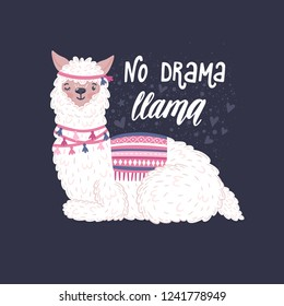 """Vector card with cute llama and quote. Funny poster with smiling alpaca and phrase """"No drama llama""""."""